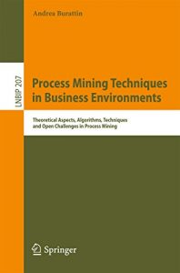 process mining techniques in business environments